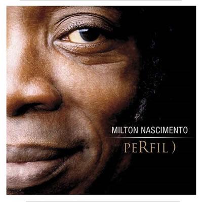 Biografía, discografía y letras de Milton Nascimento